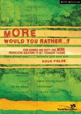More Would You Rather? | Doug Fields |