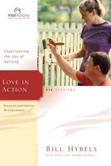 Love in Action | Bill Hybels |