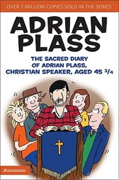 The Sacred Diary of Adrian Plass, Christian Speaker, Aged
