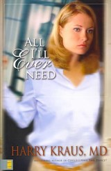 All I'll Ever Need | Harry Lee Kraus |