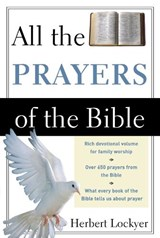 All the Prayers of the Bible | Herbert Lockyer |