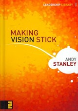 Making Vision Stick | Andy Stanley |