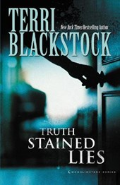 Truth Stained Lies | Terri Blackstock |