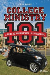 College Ministry 101 | Chuck Bomar |