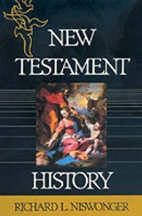 New Testament History | Richard L. Niswonger |