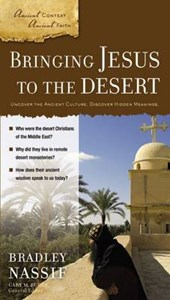 Bringing Jesus to the Desert
