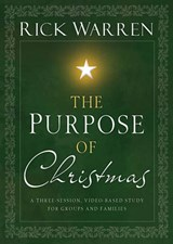 The Purpose of Christmas | Rick Warren |