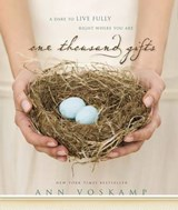 One Thousand Gifts | Ann Voskamp |
