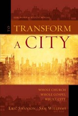 To Transform a City | Swanson, Eric ; Williams, Sam |