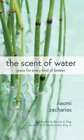 The Scent of Water | Naomi Zacharias |