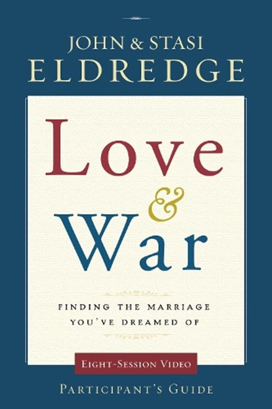 Love and War Participant's Guide