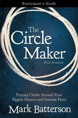 The Circle Maker | Mark Batterson |
