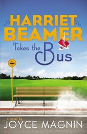 Harriet Beamer Takes the Bus | Joyce Magnin |