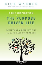 Daily Inspiration for the Purpose Driven Life | Rick Warren |