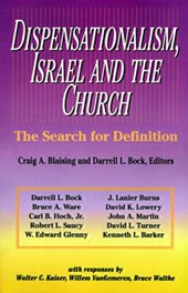 Dispensationalism, Israel and the Church