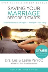 Saving Your Marriage Before It Starts | Parrott, Les, Dr. ; Parrott, Leslie |