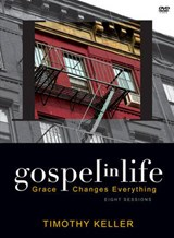 Gospel in Life | Timothy J. Keller |