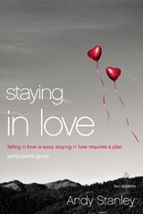 Staying in Love | Andy Stanley |