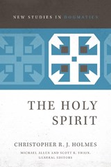 The Holy Spirit | Christopher R. J. Holmes |