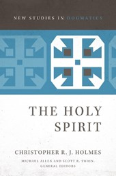The Holy Spirit | Christopher R. J. Holmes & Michael Allen |