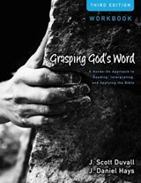 Grasping God's Word | J. Scott Duvall |