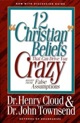 "12 ""Christian"" Beliefs That Can Drive You Crazy 