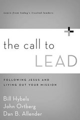 The Call to Lead | Bill Hybels |