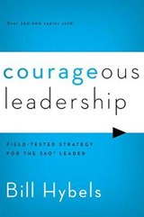Courageous Leadership | Bill Hybels |