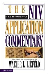 The Niv Application Commentary 1 & 2 Timothy, Titus