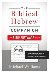 The Biblical Hebrew Companion for Bible Software Users