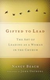 Gifted to Lead | Nancy Beach |