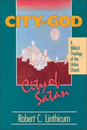 City of God, City of Satan | Robert C. Linthicum |