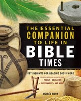 The Essential Companion to Life in Bible Times | Moisés Silva |