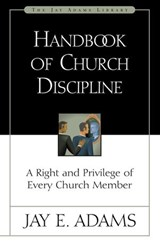 Handbook of Church Discipline | Jay E. Adams |