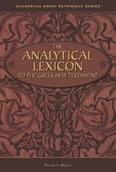 The Analytical Lexicon to the Greek New Testament | William D. Mounce |