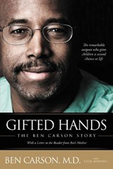Gifted Hands the Ben Carson Story | Carson, Ben ; Murphey, Cecil |