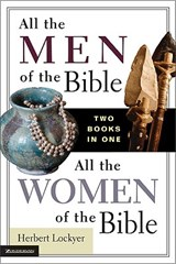 All the Men of the Bible/All the Women of the Bible | Herbert Lockyer |
