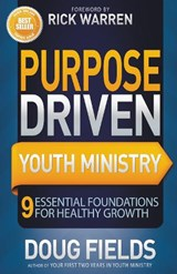 Purpose Driven Youth Ministry | Doug Fields |