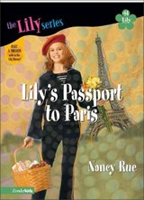 Lily's Passport to Paris | Nancy N. Rue |