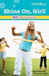 Shine On, Girl!