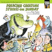 Preacher Creature Strikes on Sunday
