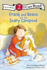 Frank and Beans and the Scary Campout | Kathy-Jo Wargin |