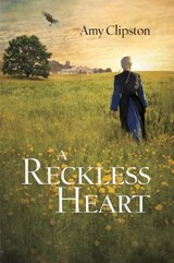 Reckless Heart | Amy Clipston |