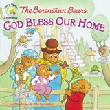God Bless Our Home | Berenstain, Jan ; Berenstain, Mike |
