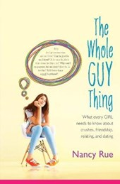 The Whole Guy Thing | Nancy Rue |
