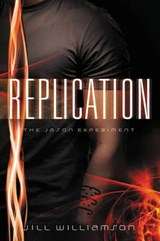 Replication | Jill Williamson |