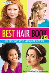 Best Hair Book Ever! | Editors of Faithgirlz! and Girls' Life Mag |