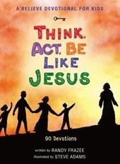 A Believe Devotional for Kids