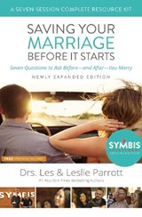 Saving Your Marriage Before It Starts Seven-Session Complete Resource Kit | Les And Leslie Parrott |
