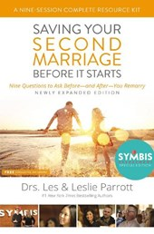 Saving Your Second Marriage Before It Starts Nine-Session Complete Resource Kit